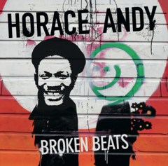 Horace Andy – Neues Album Broken Beats