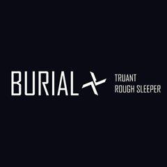 """Burial – neue Dubstep EP mit """"Truant"""" und """"Rough Sleeper"""""""