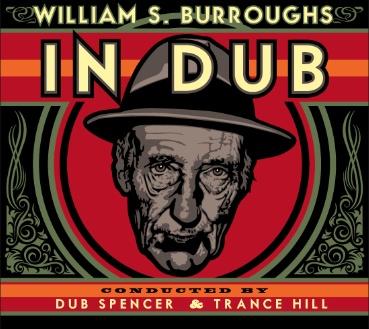 William S Burroughs – Dub Album zum 100. Geburtstag